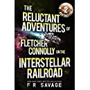 The Reluctant Adventures of Fletcher Connolly on the Interstellar Railroad Vol. 2: Intergalactic Bogtrotter