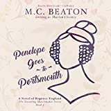 Penelope Goes to Portsmouth: A Novel of Regency England  (Traveling Matchmaker Series, Book 3)
