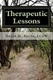 img - for Therapeutic Lessons: An Introduction to Working with Clients with Serious and Persistent Mental Illness book / textbook / text book
