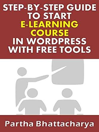 Amazon.com: Step-By-Step Guide To Start E-Learning Website ...