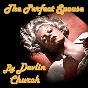 The Perfect Spouse Audiobook