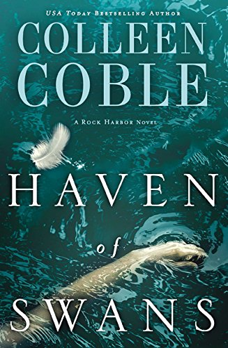 Haven of Swans: (previously published as Abomination) (Rock Harbor)