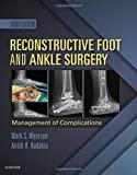 img - for Reconstructive Foot and Ankle Surgery: Management of Complications, 3e book / textbook / text book
