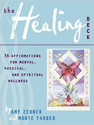 The Healing Deck: 36 Affirmations for Mental, Physical, and