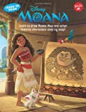 Learn to Draw Disney's Moana: Learn to draw Moana, Maui, and other favorite characters step by step! (Licensed Learn to Draw)