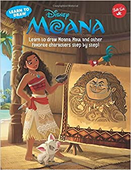 Learn To Draw Disney's Moana: Learn To Draw Moana, Maui, And Other Favorite Characters Step By Step! (Licensed Learn To Draw) Books Pdf File