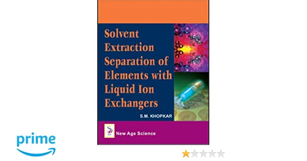 Solvent Extraction Separation Of Elements With Liquid Ion Exchangers
