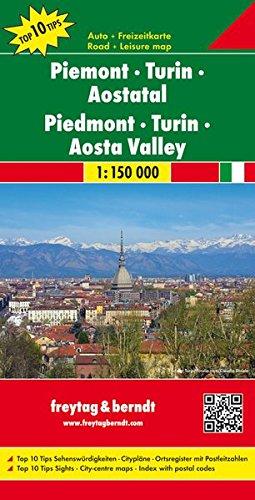 Piemont - Turin - Aostatal, Autokarte 1:150.000, Top 10 Tips, freytag & berndt Auto + Freizeitkarten