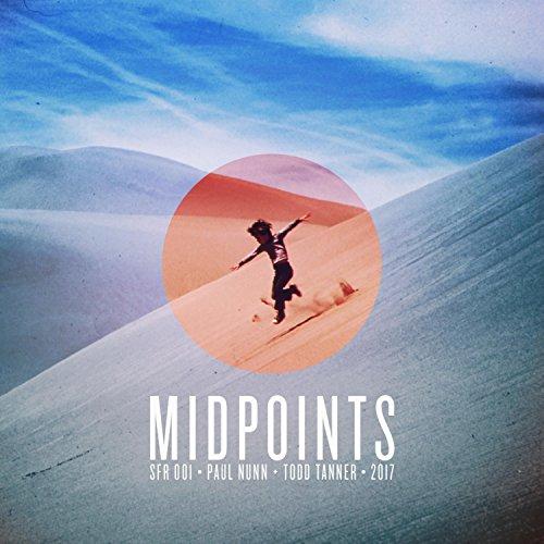 midpoints-o-sfr-001-o-paul-nunn-o-todd-tanner-o-2017