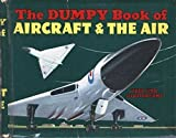 img - for The Dumpy Book of Aircraft and the Air book / textbook / text book