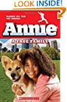 Annie: A True Family (Movie Tie-In)