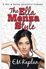 The Ella Menza Style: A Hot & Nerdy Romantic Comedy Paperback