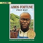 Amos Fortune: Free Man | Elizabeth Yates