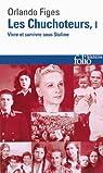 Les chuchoteurs (Tome 1): Vivre et survivre sous Staline par Figes
