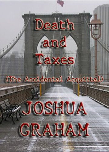 Death and Taxes (The Accidental Acquittal)
