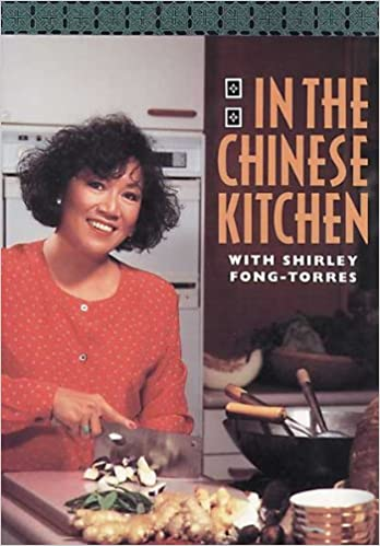 in the chinese kitchen with shirley fongtorres