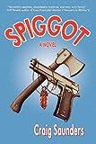 Spiggot, Craig Saunders, 1937727106