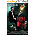 Fresh Hell: An Uncanny Kingdom Urban Fantasy (The Ghosted Series Book 1)