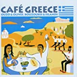 Cafe Greece: Ouzo & Olives Couzoukis Island