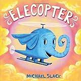 Elecopter, Michael Slack, 0805093044