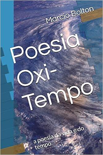 Amazoncom Poesia Oxi Tempo A Poesia Da Vida E Do Tempo