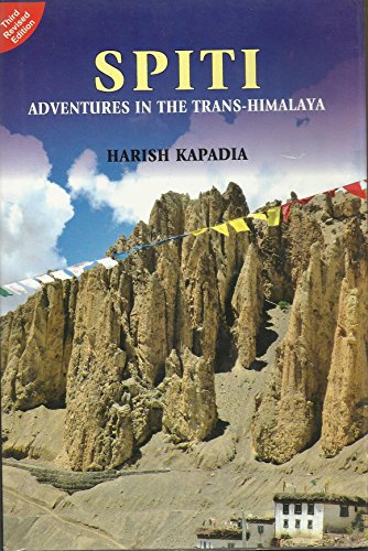 SPITI: ADVENTURES IN THE TRANS-HIMALAYA