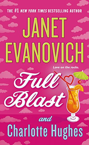Full Blast (Janet Evanovich's Full Series Book 4) (Full Blast)