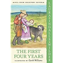 The First Four Years: Full Color Edition