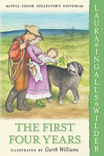Read Online The First Four Years: Full Color Edition (Little House) PDF