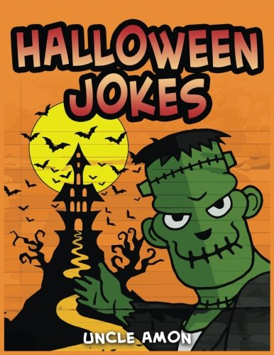 Halloween Jokes: Hilarious Halloween Jokes for Kids (Halloween Collection)