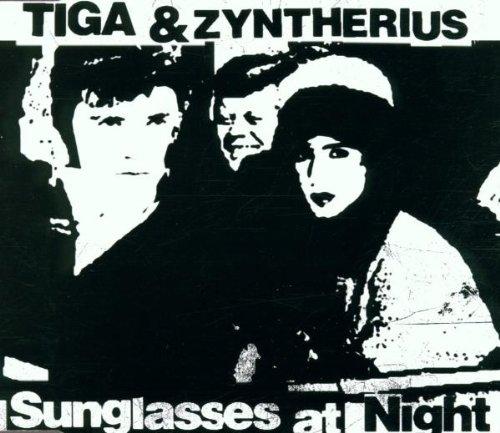 Sunglasses at Night - Sunglasses At Night Tiga