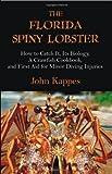 The Florida Spiny Lobster, John Kappes, 158112970X