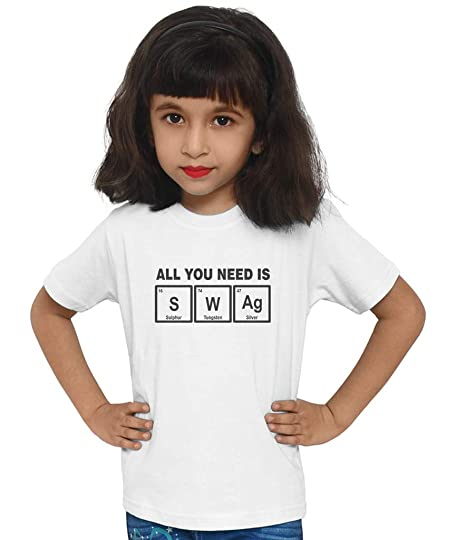 629da6e9611 Swaggy Kids All You Need is Swag Printed Unisex's Funny Slogan Cotton Kids T -Shirt for Boys & Girls: Amazon.in: Clothing & Accessories