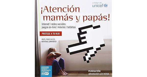 Amazon.com: ¡Atención mamás y papás!: internet, redes ...