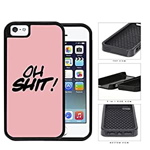 OH SHIT! Script Pink 2-Piece Dual Layer High Impact Rubber Silicone Cell Phone Case Apple iPhone 5 5s wangjiang maoyi