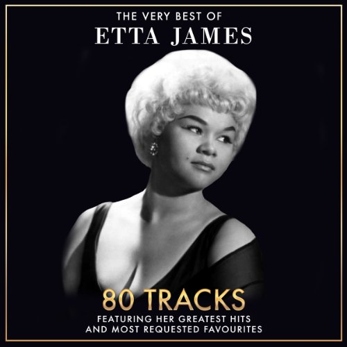The Very Best Of Etta James - ...
