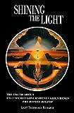 Shining the Light I, Robert Shapiro and Tom Dongo, 0929385667