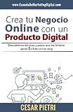 Crear tu negocio online con un producto digital En este libro encontraras de una forma compacta y en un lenguaje sencillo, todo lo necesario para iniciarte en tu negocio online, este libro esta enfocado en un negocio para la venta de producto...