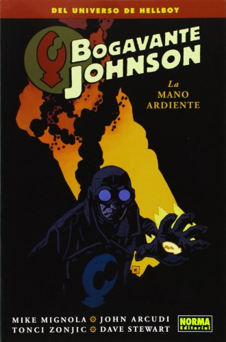 Descargar Libro Bogavante Johnson 2: La Mano Ardiente John Arcudi Y Tonci Zonjic Mike Mignola