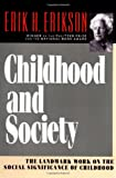 Childhood and Society, Erik H. Erikson, 039331068X