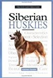A New Owner's Guide to Siberian Huskies