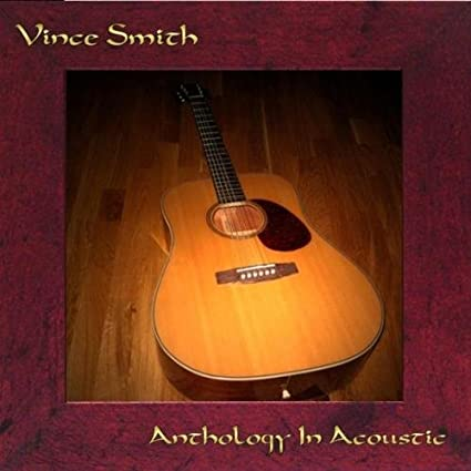 Vince Smith Anthology In Acoustic