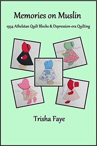 - Memories on Muslin: 1934 Athelstan Quilt Blocks & Depression-Era Quilting