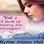 A Book of Poetry for Teenagers | RyAnn Adams Hall