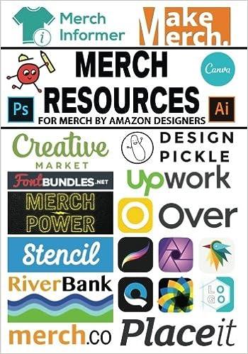 e3cfc0e2 Merch Resources for Merch By Amazon Designers: Chris Green: 9781546930822:  Amazon.com: Books