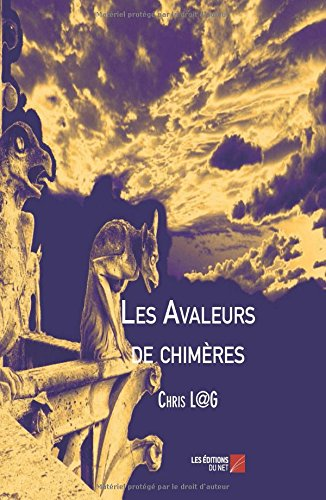 Download Les Avaleurs de chimères (French Edition) pdf epub