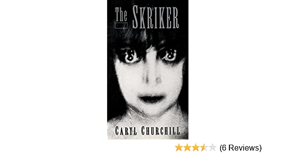 Amazon The Skriker 9781559360975 Caryl Churchill Books