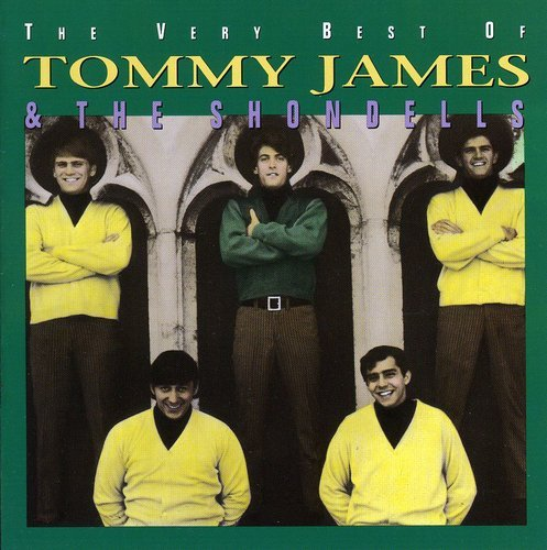 The Very Best Of Tommy James & The Shondells (Rhino) by James, Tommy & The Shondells