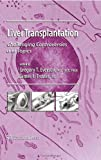 Liver Transplantation : Challenging Controversies and Topics, , 1588297934