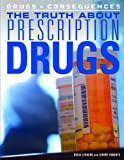 The Truth about Prescription Drugs, Basia Leonard and Jeremy Roberts, 1448846420